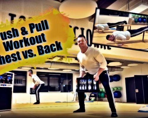 Online Kurs #7: Chest vs.Back Push & Pull