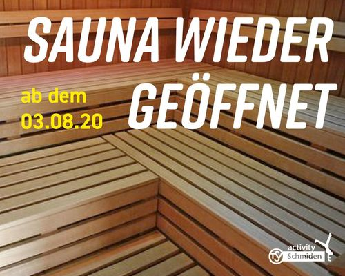 Wiedereröffnung unserer SAUNA ab 03.08.20